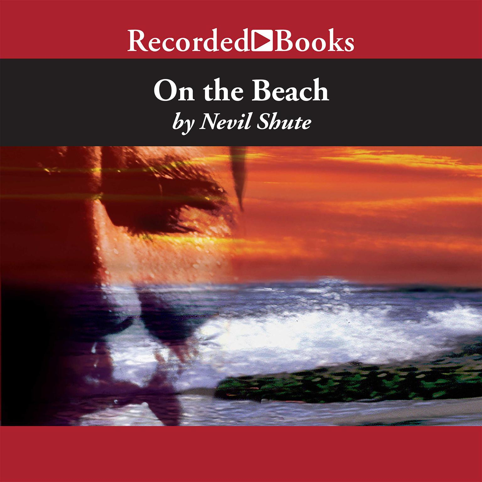 On The Beach Audiobook Listen Instantly!