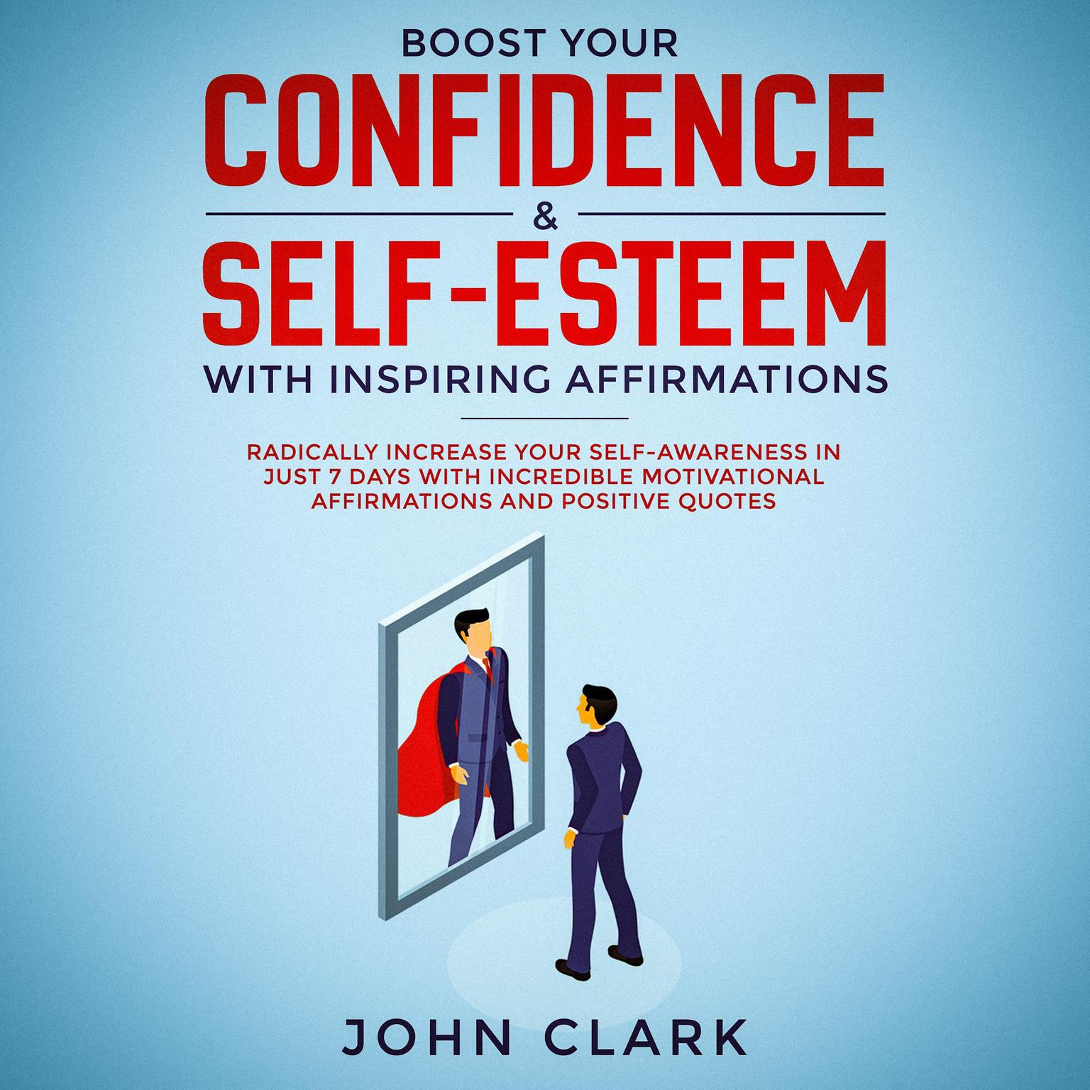 Boost Your Confidence Amp Self Esteem With Inspiring