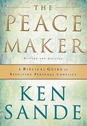 The Peacemaker - by Ken Sande - click to read this book