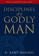 Disciplines of a Godly Man - click to read more