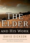The Elder and His Work - by David Dickson - click for details