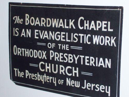 Boardwalk Chapel 2014 - Sign - OPC work - photo by Janet