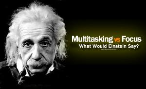 Multitasking vs focus
