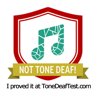 I am not tone deaf!