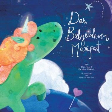 Das Babyeinhorn-Manifest (The Baby Unicorn Manifesto - German Version)