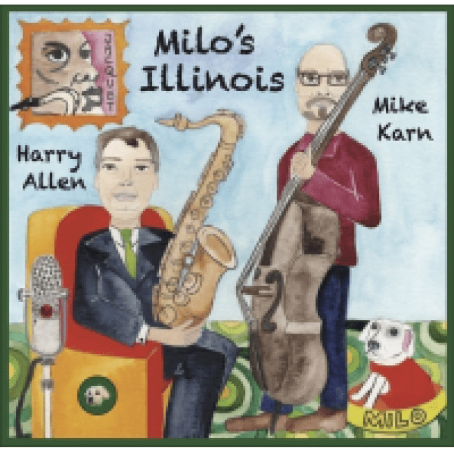 Harry Allen: Milo's Illinois album review @ All About Jazz