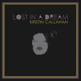 Kristin Callahan: Lost in a Dream