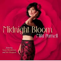 Miki Purnell: Midnight Bloom