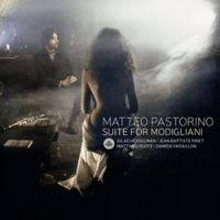 Matteo Pastorino: Suite for Modigliani