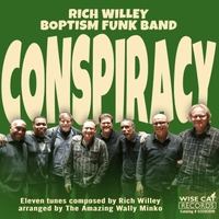 Rich Willey Boptism Funk Band: Conspiracy