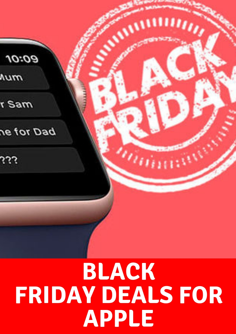 Black Friday Deals For Apple in 2018 – Best Deals On iPhones, iPad, MACs