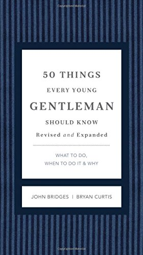 50 things every young gentleman should know revised and upated what to do -