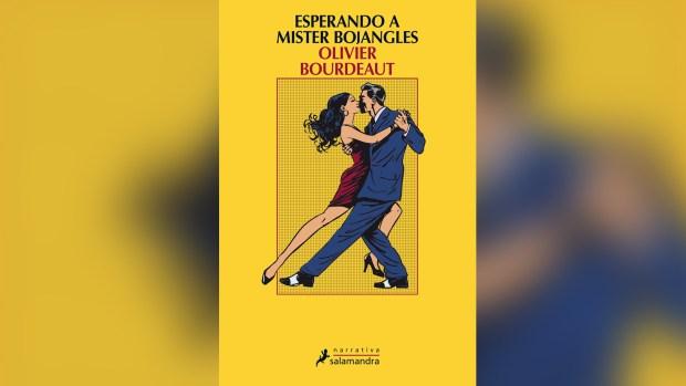 """""""Esperando a Mister Bojangles"""" ,de Olivier Bourdeaut"""