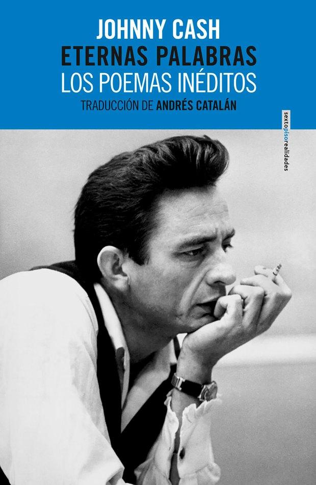 Eternas palabras, poesía inédita de Johnny Cash