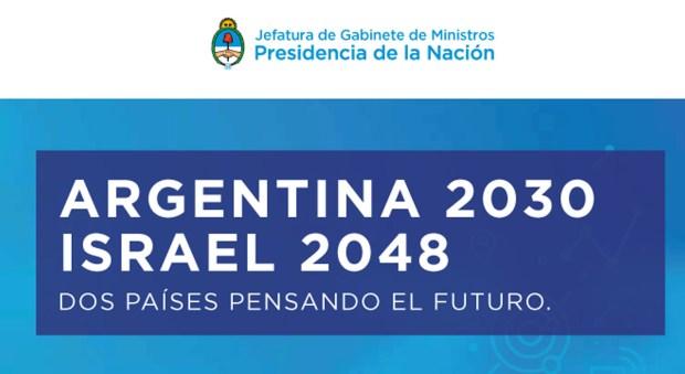 Las experiencias de Argentina 2030 e Israel 2048 proveen un marco ideal para profundizar el diálogo y compartir las experiencias, sostuvieron desde Cancillería