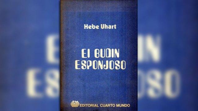 """El budín esponjoso"", de Hebe Uhart"