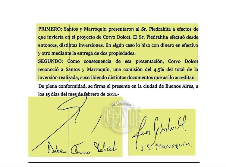 El documento que firmó Mateo Corvo Dolcet con Sebastián Marroquín -hijo de Pablo Escobar- reconociéndole un porcentaje -unos cien mil dólares- por la presentación del colombiano Piedrahita -hoy detenido en Colombia-, que realizó una inversión cercana a los tres millones de dólares en la Argentina para un proyecto del empresario argentino.