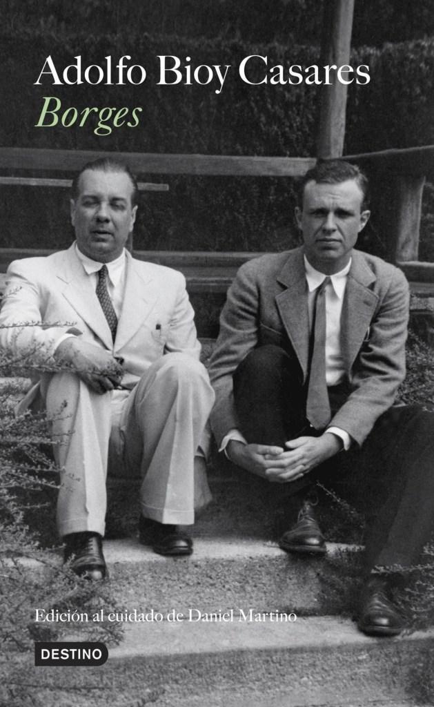 """""""Borges"""", el libro de Bioy Casares"""