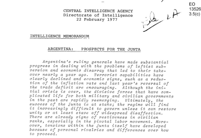 """""""Además, dentro de la propia junta se han desarrolladotensiones por rivalidades personales"""", explicó un memorándum de la CIA sobre Argentina en 1977."""