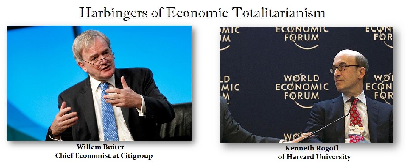 Economic Totalitarianism Rogoff  Buiter