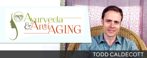 Todd Caldecott Course on Ayurveda and Anti-aging