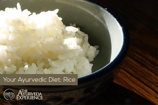 Rice + Ayurvedic Diet: White Rice, Brown Rice, Types Of Rice, Rice Cooking Methods
