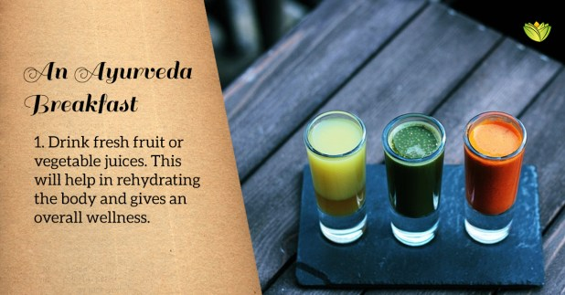 Fresh fruit juices is one option for an Ayurveda breakfast. Ayurveda breakfast, healthy breakfast ideas