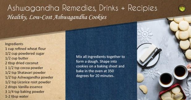 Ashwagandha cookies.