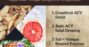 3 Apple Cider Vinegar Recipes For Weight Loss