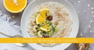 21 Sleep-Inducing Healthy Foods For Insomnia
