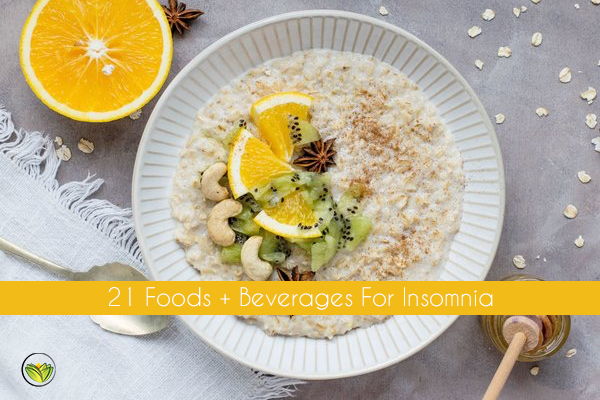21 Sleep-Inducing Healthy Foods For Insomnia