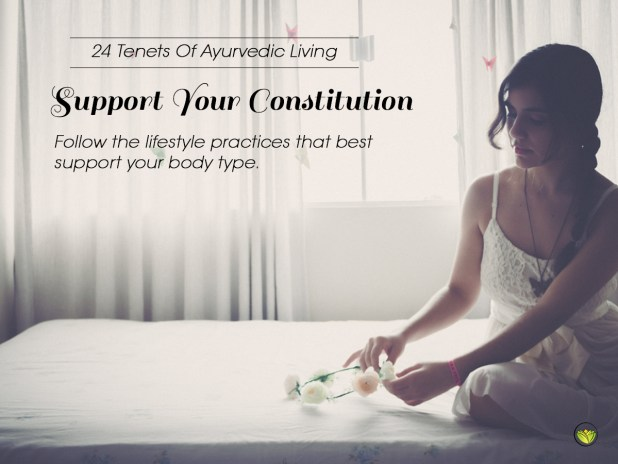 24 Tenets Of Ayurvedic Living