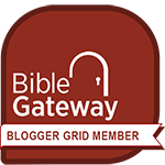 Bible Gateway Blogger Grid