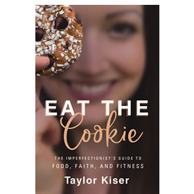 Eat the Cookie by Taylor Kiser