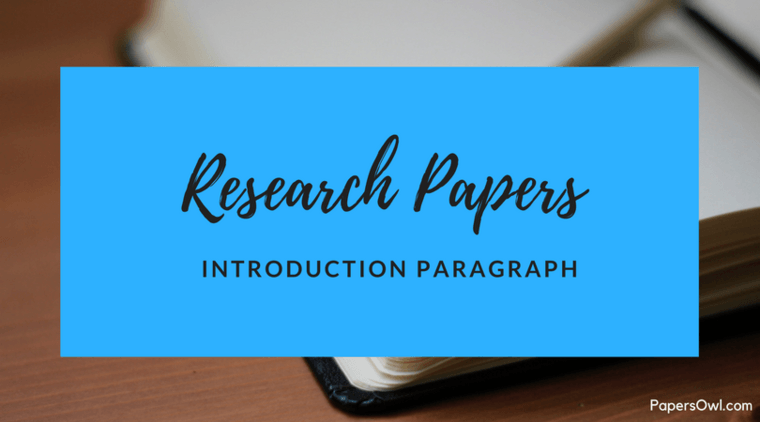 How To Write Research Paper Introduction Paragraph PapersOwl Com