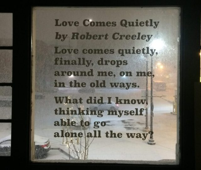 This Robert Creeley Poem Is Inscribed On A Window At The Just Buffalo Literary Center