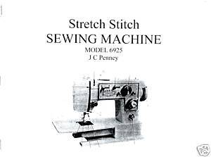 JC Penney Penncrest 6925 Sewing Machine Owner Manual L