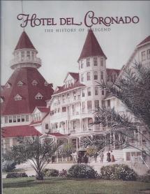 Hotel Del Coronado History Of Legend - Magazine