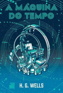 a-maquina-do-tempo-hg-wells-suma-de-letras Resenha | A máquina do tempo de H.G. Wells