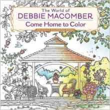 comehometocolor - The World of Debbie Macomber:  Come Home to Color