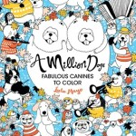 AmillionDogs - Today is Going to Be A Great Day: Inspirational Quote - Adult Coloring Book