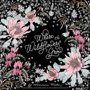 wherewildflowersgrow - Where the Wildflowers Grow Coloring Book