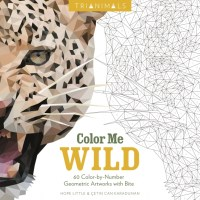Color Me Wild - Color By Number Coloring Book | Coloring Queen
