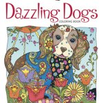 DazzlingDogs - The Gorgeous Colouring Book for Grown Ups - Discover Your Inner Creative