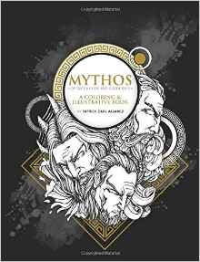mythos - Mythos of Greek Gods and Goddesses  - A Coloring & Illustrative Book