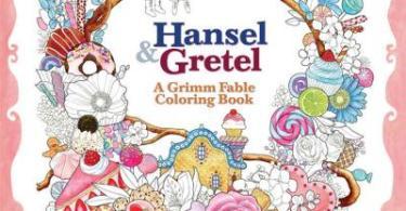 hanselandgretel - Myth & Magic:  An Enchanted Fantasy Coloring Book