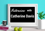 INTERVIEW - Catherine Davis