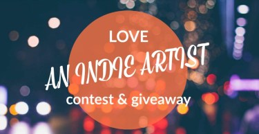 Love an Indie Artist - Love What You Do - Monthly Giveaway - May 2017