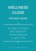 Wellness_guide_for_busy_moms-2