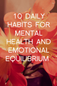 10_daily_habits_formental_health_andemotional_equilibrium